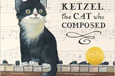 Ketzel, the Cat who composed, by Leslea Newman and illustrated by Amy June Bates