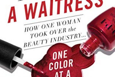 I'm Not Really A Waitress: How One Woman Took Over the Beauty Industry One Color At a Time